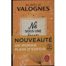 né sous une bonne étoile.  Livre d'Aurélie Valognes