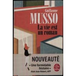 LA VIE EST UN ROMAN.  Roman de Guillaume Musso